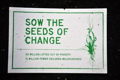a commitment from world leaders could lift 50 million people out of poverty and save 15 million children from starvation - paper made with seeds