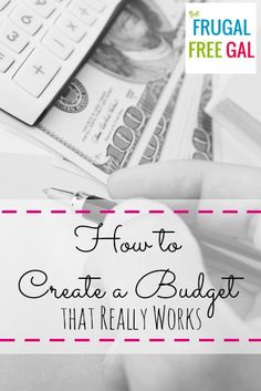 How to Create a #Budget that Really Works - #save