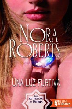 Una luz furtiva - Nora Roberts