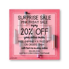 Mary Kay Surprise Sale!! Perfect for Pink Friday or Cyber Monday or any other sale throughout the year! Customize all the details! Find it only at www.thepinkbubble.co!!