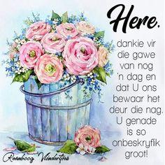 Good Morning Greetings, Good Morning Wishes, Day Wishes, Good Morning Quotes, Afrikaanse Quotes, Goeie Nag, Goeie More, Psalms, Boss Wallpaper