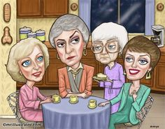 Golden Girls--A little twisted, but very entertaining--Love Maude's razor-edged sarcasm. Golden Girls Theme, Golden Girls Quotes, Funny Caricatures, Celebrity Caricatures, La Girl, Betty White, Pictures To Draw, Wolf Pictures, Girl Humor