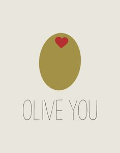 OLIVE YOU Art Print - @benitasprout x