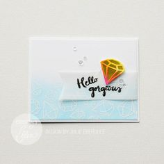 EBE YOU ROCK; embossed background; distress ink background; vellum; diamond; glitter cardstock; bright; hello; gorgeous; fishtail; banner; embossing on vellum