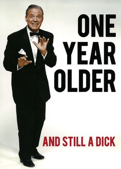 One Year Older and Still a Dick Rude Birthday Card - Happy Birthday Funny - Funny Birthday meme - - One Year Older and Still a Dick Rude Birthday Card The post One Year Older and Still a Dick Rude Birthday Card appeared first on Gag Dad.