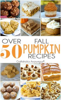 50 Mouth-Watering Pumpkin Recipes and desserts for Fall. Everything from cake to pie and everything in between || I am stocking up on pumpkin when it goes on sale!!!