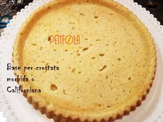 La pentola senza glutine: Base per crostata morbida o Californiana