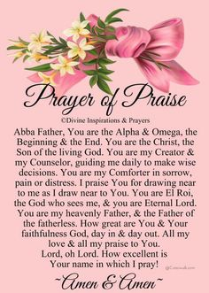 Prayer of Praise Prayer Of Praise, Prayer Of Thanks, Prayer For Today, Prayer Verses, Faith Prayer, God Prayer, Power Of Prayer, Praise God, Bible Verses