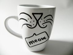 cat face - meow. - mug // hand-drawn/written. $12.00, via Etsy.