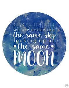 Under The Same Moon Quote-Supporting 'Feed My by MagnoliaProject