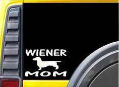 Wiener Mom K470 6 inch Sticker dachshund dog decal EZ-STIK https://www.amazon.com/dp/B01N1K0L7V/ref=cm_sw_r_pi_dp_x_G44Myb0ZB8R0C