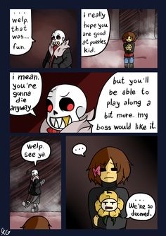 Sans knows they're doomed. Frisk knows they're doomed. And yes, Flowey knew from the very beggining that they were DOOMED. Last page / Page 29 / Next page