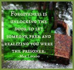 forgiveness and in so glad I said I'm sorry and meant it... It helped me let go
