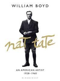 Nat Tate: An American Artist 1928-1960 von William Boyd