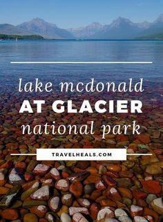 A Guide to Lake McDonald - Glacier National Park - Travel Heals Lake Mcdonald Montana, Lake Mcdonald Lodge, Glacier National Park Lakes, Us National Parks, Glacier Np, Montana Lakes, West Glacier Montana, Best Places To Camp, Poster