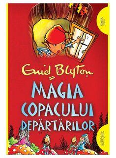 Magia Copacului Depărtărilor | paperback - Enid Blyton - Editura Arthur Enid Blyton, Comic Books, Study, School, Magick, Literatura, Reading, Studio, Studying