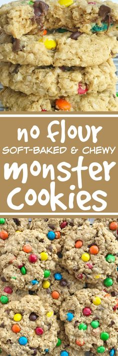 No flour monster cookies are soft-baked and so chewy!