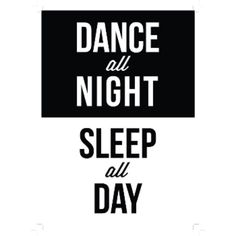 Native State Dance All Night A1 Framed Print ($160) ❤ liked on Polyvore featuring home, home decor, wall art, words, typography wall art, black and white wall art, black and white home decor, word wall art and white home decor