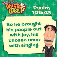 Psalm 105:43 free, short devotional. whatsinthebible.com