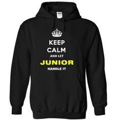 Keep Calm And Let Junior Handle It T Shirts, Hoodies. Get it now ==► https://www.sunfrog.com/Names/Keep-Calm-And-Let-Junior-Handle-It-ybjzu-Black-14888725-Hoodie.html?57074 $34