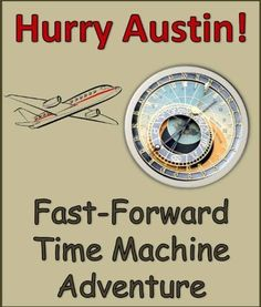 Hurry Austin! - Time Machine Kids Story Book - Adventure Books For Children ages 4 to 8 by Victoria Sunsett, http://www.amazon.com/dp/B00A93ZGIO/ref=cm_sw_r_pi_dp_5pWBrb1K9R31E
