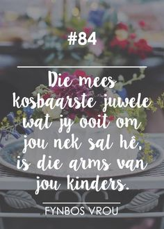 Afrikaans, Me Quotes, Inspirational Quotes, Words, Creative, Type 3, Bible, Wisdom, Printables