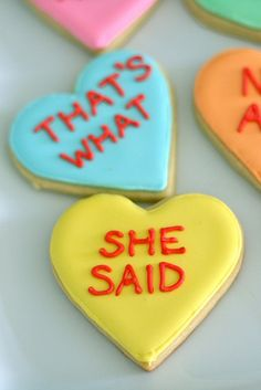 funny conversation hearts cookies ;)