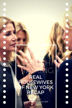 Trash Talking: Real Housewives of New York Recap and more reality show recaps done by Kate Casey at www.loveandknuckles.com