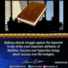Making rational struggle against the hypocrite is one of the most important attributes of Muslims. Success over hypocrites brings about success over the irreligion.  #tv #broadcast 📽📡en.a9.com.tr #islam #God #quran #Muslim #books #adnanoktar #istanbul #islamicquote #quote #love #Turkey #art#artistic #fashion #music #luxury#travel #nature #photoshoot #photooftheday #worldwide #london #newyork #washington #hypocrites