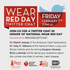 Join us on Friday, 2/7 at 2:00 PM for our #RedHeartChat with @Nih Kole NHLBI, @Go Red For Women, the American Heart Association, and the acting Surgeon General.