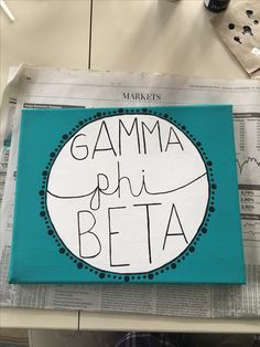 Gamma phi beta/canvas/big little crafts
