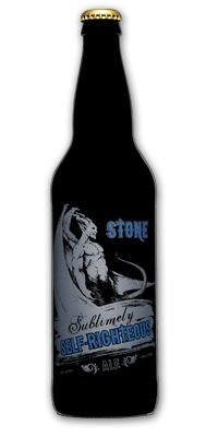 """Stone Brewing Co.: Sublimely Self-Righteous Ale Black IPA (8.7% ABV) Not for the """"run of the mill"""" drinker.  This one holds the truth like it was quoting scripture. Taste is off the chart!"""