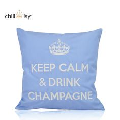 KEEP CALM & DRINK CHAMPAGNE kissen  pillow by chillisy® http://amzn.to/1A0Bxv5