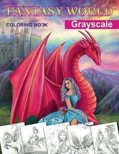 Fantasy World. Grayscale coloring book: Adult coloring bo... https://www.amazon.com/dp/154518769X/ref=cm_sw_r_pi_dp_x_lw4qzbWSKXP5Y
