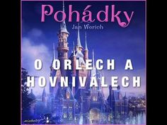 O orlech a hovniválech (audiopohádka) - YouTube Video Film, Audio Books, Youtube, Songs, World, Videos, Music, Movie Posters, Movies