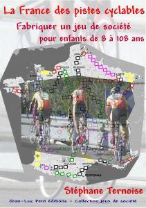 La france des pistes cyclables - stéphane ternoise - Jean-Luc PETIT Editions (Multi-Part)
