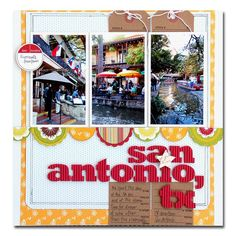 Just a few of the pictures from our trip to San Antonio. Love the riverwalk! Couple Scrapbook, Vacation Scrapbook, Cute Crafts, Diy And Crafts, Paper Crafts, Scrapbook Sketches, Scrapbooking Layouts, Book Layouts, Scrapbook Supplies