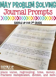 My 2nd graders need lots of practice with problem solving. I created these journal prompts to use as a quick practice with my students each day. Simply copy the prompts and have students glue into their math journal. They can be used for morning work, in small/whole groups, centers, or for exit tickets. There are 30 problems that contain regrouping practice, place value with 3 & 4 digits, time, money, fractions, multiplication, division and more.