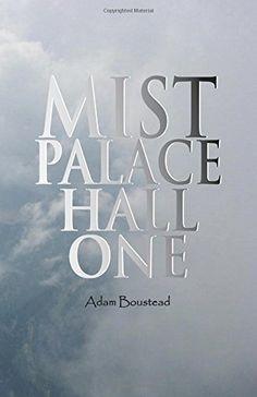 Mist Palace Hall One, http://www.amazon.co.uk/dp/1782223045/ref=cm_sw_r_pi_awdl_cvS5tb1M2N4JQ