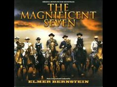 The Magnificent Seven Soundtrack Suite (Elmer Bernstein) - Original Motion Picture Soundtrack (1960). Composed and Conducted by Elmer Bernstein.