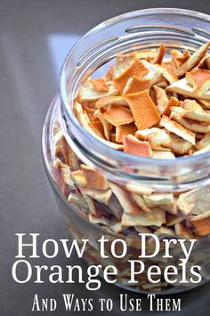 How to Dry Orange Peels, what to do with them, and a yummy tea recipe. #orangepeels #orangepeeldiy #howtodryorangepeels #orangepeelsdiy #orangepeelsuse