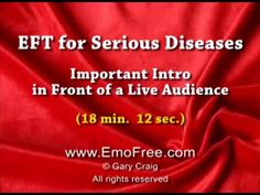EFT Tapping Founder Gary Craig provides an important Intro to Serious Diseases as part of the EFT process.. This is part of the updated, cut...