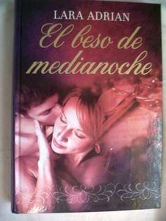 El beso de la Medianoche - Lara Adrian