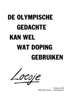 De olympische gedachte kan wel wat doping gebruiken - Loesje