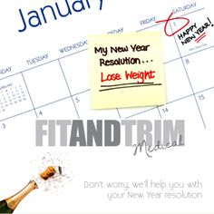 "Fit and Trim Medical wishes you a Happy New Year!  Remember this good weight loss motivation quote from, author Elizabeth Berg, when you get tempted to stay home in the sofa with a bag of candy or fast food:  ""Nothing tastes as good as being thin feels."" Don't worry failing your New Year resolution with our help. We are here for you, making you feel healthier, happier and more energized than ever. Start the New Year with one of our weight loss programs, call us now: (954) 200-7744"