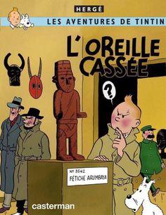 Les Aventures de Tintin - Album Imaginaire - L'Oreille Cassée