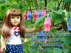American Girl Doll Play: Make Paper Party Lanterns!