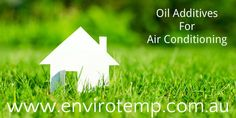 Looking for energy efficient air conditioning solution? #EnergyEfficientAirConditioning #ImproveAirConditioningEfficiency #OilAdditivesForAirConditioning http://goo.gl/4P7AEK