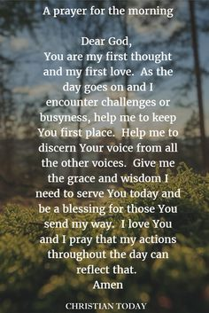 A prayer for first thing in the morning to start your day on the right note…
