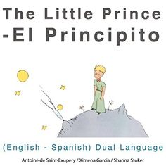 "Another must-listen from my #AudibleApp: ""El Principito (The Little Prince): English - Spanish Dual Language Edition"" by Antoine de Saint-Exupery, narrated by Shanna Stoker."